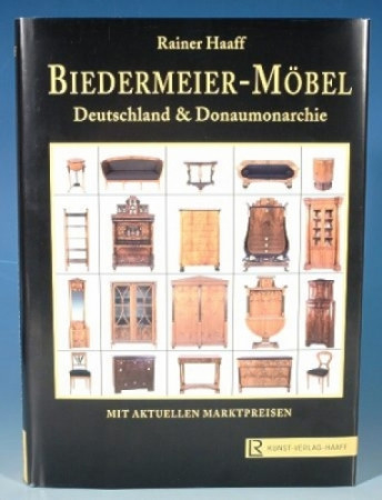 Prof. Rainer Haaff Biedermeier - Möbel Deutschland & Donaumonarchie