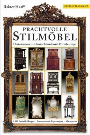 prof rainer haaff prachtvolle stilm bel historismus in deutschland und mitteleuropa. Black Bedroom Furniture Sets. Home Design Ideas