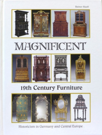 Rainer Haaff Magnificent 19th Century Furniture Historicism in Germany and Central Europe